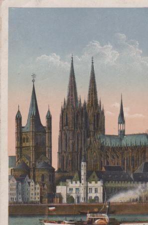 Postkarte: KÃln - Dom, St. Martin u. Stapelhaus - 1918